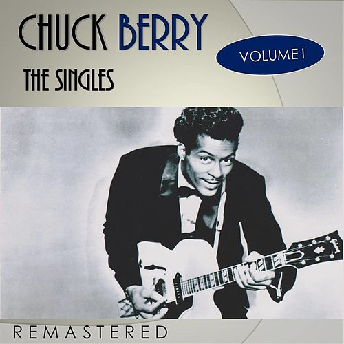 The Singles, Vol. 1 (Remastered) de Chuck Berry