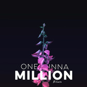 One In A Million by Kilate