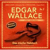 Edgar Wallace löst den Fall, Nr. 2: Das irische Halstuch von Edgar Wallace