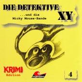 Folge 4: ...und die Micky Mouse-Bande von Die Detektive XY