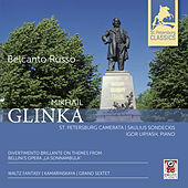 Mikhail Glinka: Waltz Fantasy / Kamarinskaya / Divertimento Brillante on Themes from Bellini's Opera 'La Sonnambula' by Various Artists