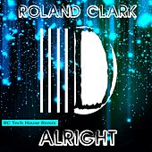 Alright by Roland Clark