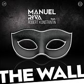The Wall (feat. Robert Konstantin) by Manuel Riva