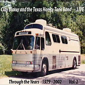 Through the Years 1979-2002 Vol. 2 by The Texas Honky-Tonk Band
