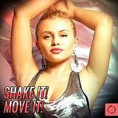 Shake It! Move It! by Various Artists
