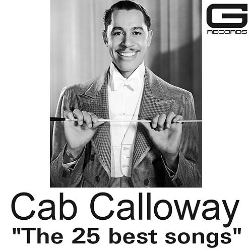 The 25 Best Songs von Cab Calloway