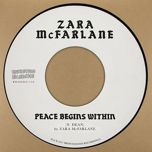 Peace Begins Within by Zara McFarlane