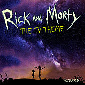 Rick And Morty (TV Theme) by Voidoid