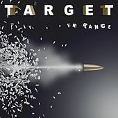 In Range (feat. Jimi Jamison R.I.P) by Target
