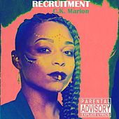 Recruitment by C.K. Marion