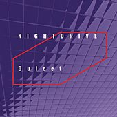Dulcet by Night Drive