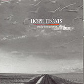 Play & Download Hope Floats: Original Motion Picture Score by Dave Grusin | Napster