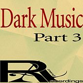 Dark Music, Pt. 3 by Various