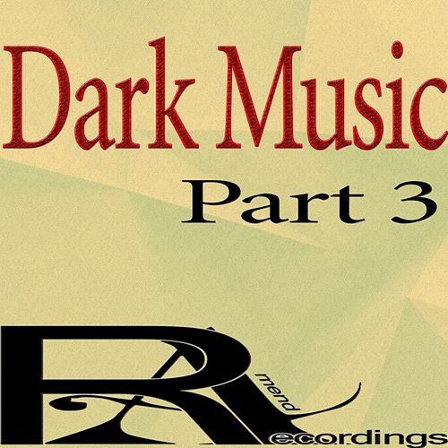 Dark Music, Pt. 3 de Various
