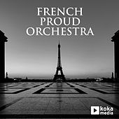 French Proud Orchestra by Laurent Dury