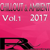 CHILLOUT & AMBIENT 2017 (Vol.1) de Various