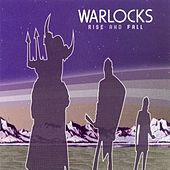 Play & Download Rise & Fall by The Warlocks | Napster