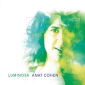 Luminosa by Anat Cohen