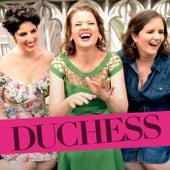 Duchess by Duchess