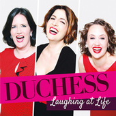 Laughing At Life by Duchess
