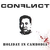 Holiday in Cambodia by Conflict