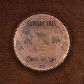 Cross the Line by Sunday Iris