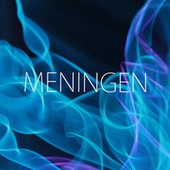 Meningen by Christopher Neon
