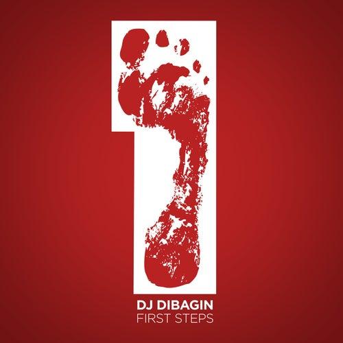 First Steps by Dj DiBagin