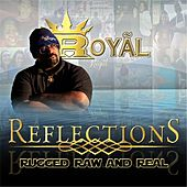 Reflections: Rugged Raw and Real by Various Artists