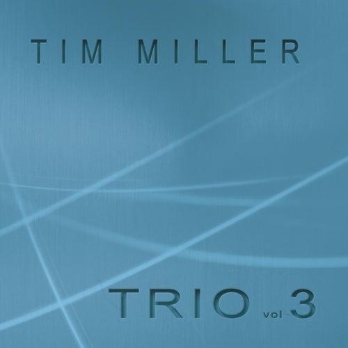 Trio, Vol. 3 by Tim Miller