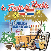 Play & Download La Fiesta Del Pueblo, Republica Dominicana by Various Artists | Napster