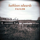 Failer by Kathleen Edwards