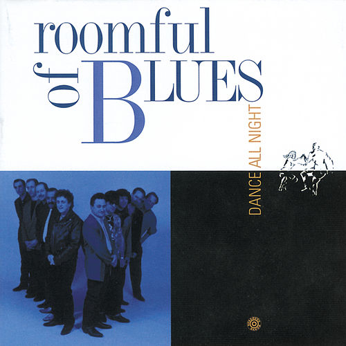 Play & Download Dance All Night by Roomful of Blues | Napster