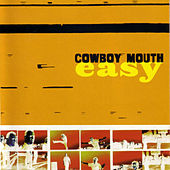 Easy by Cowboy Mouth