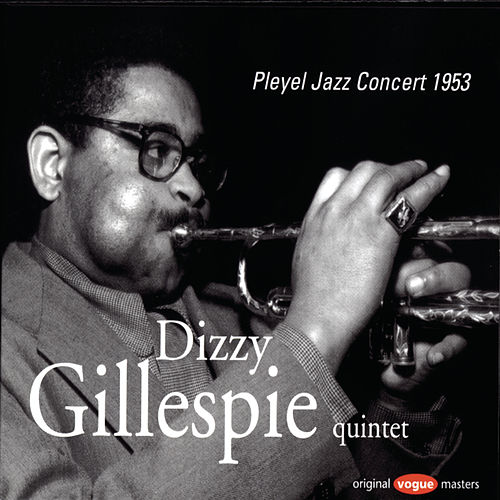 Play & Download Pleyel Jazz Concert 1953 by Dizzy Gillespie | Napster