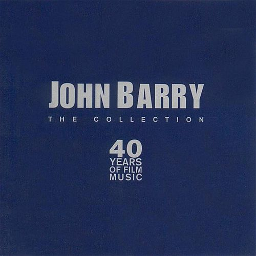 Play & Download The Collection by John Barry | Napster