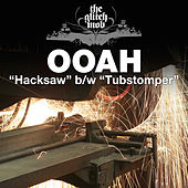 Hacksaw / Tubstomper - Single by Ooah