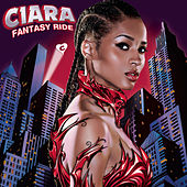 Play & Download Fantasy Ride by Ciara | Napster