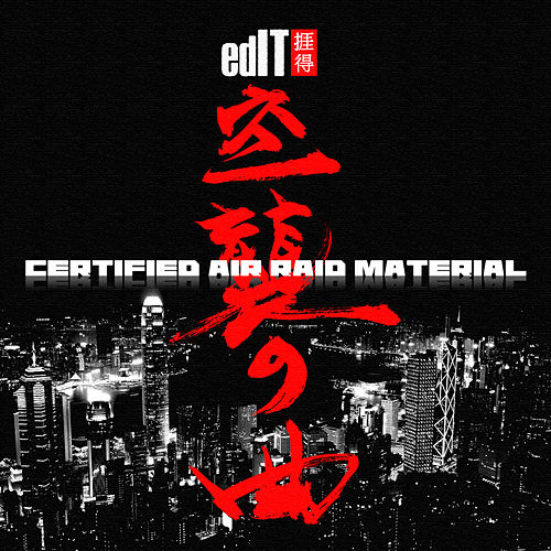 Certified Air Raid Material by edIT