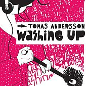 Play & Download Washing Up by Tomas Andersson | Napster