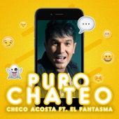 Puro Chateo by Checo Acosta