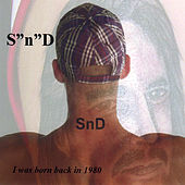 I Was Born Back In 1980 by SD
