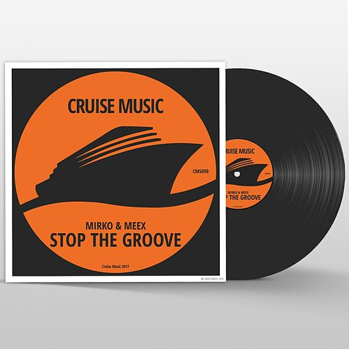 Stop The Groove by Mirko