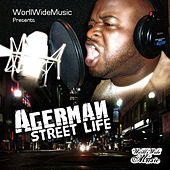 Street Life by Agerman (of 3xkrazy)