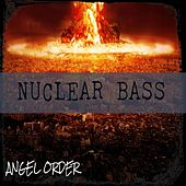 Nuclear Bass by Ace of Spades