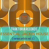Essential Jackin House (Vol. 5) - EP by Various Artists