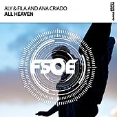 All Heaven by Aly & Fila