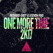 One More Time 2k17 Radio Cuts by Richard Grey and Steven Rod