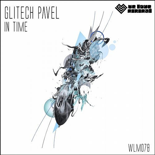 In Time by Glitech Pavel