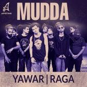 Mudda by Raga Yawar